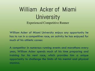 William  Acker of  Miami  University - Experienced Competitive Runner