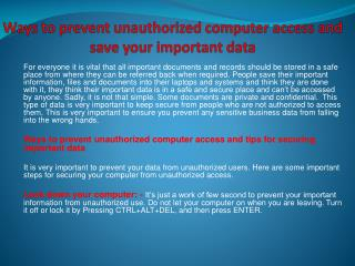 Ways to prevent unauthorized computer access and save your i