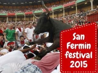 San Fermin Festival 2015