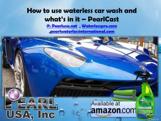 How to use waterless car wash and what's in it – PearlCast