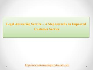 Legal Answering Service – A Step towards an Improved Custome