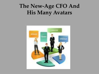 The New-Age CFO And His Many Avatars