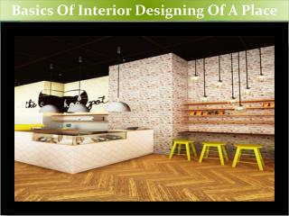 Basics Of Interior Designing Of A Place