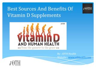 Best Sources And Benefits Of Vitamin D Supplements - iDaily-