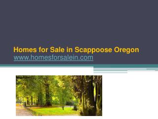 Find Homes for Sale in Scappoose Oregon - www.homesforsalein