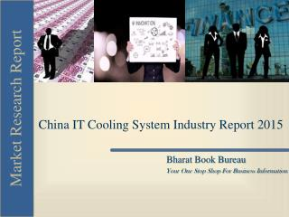China IT Cooling System Industry Report 2015