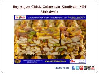 Buy Anjeer Chikki Online near Kandivali - MM Mithaiwala