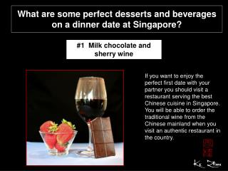 What are some perfect desserts and beverages on a dinner dat