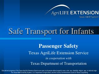Safe Transport for Infants