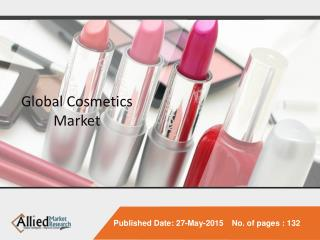 World Cosmetics - Market Opportunities and Forecasts, 2014 -
