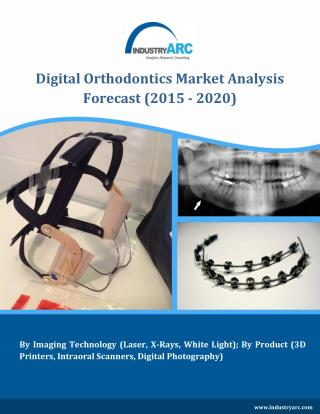 Digital Orthodontics Market