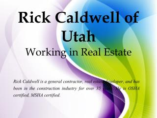 Rick Caldwell of Utah Working in Real Estate
