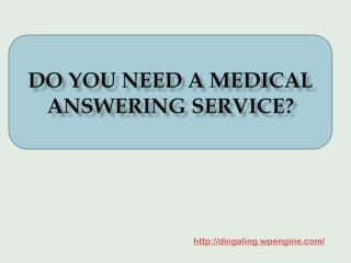 Do You Need A Medical Answering Service?