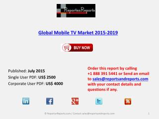 Forecasts & Analysis Global Mobile TV Market 2019
