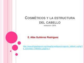 Cosm ticos y la estructura del cabello webquest- 2010