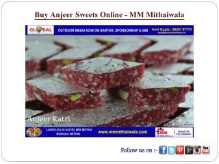 Buy Anjeer Sweets Online - MM Mithaiwala