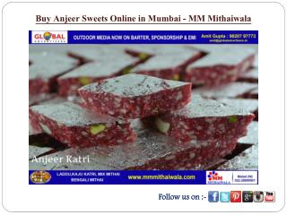 Buy Anjeer Sweets Online in Mumbai - MM Mithaiwala