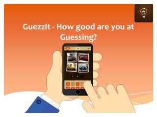 GuezzIt - How good are you at Guessing?