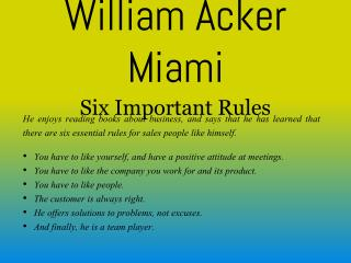 William Acker Miami - Six Important Rules
