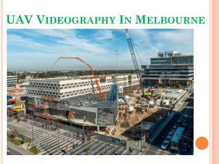 UAV Videography In Melbourne