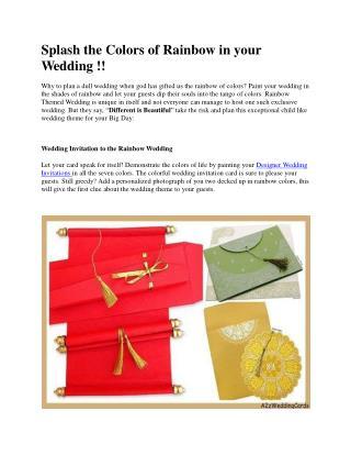 Splash Colors of Rainbow in your Wedding