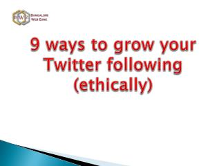9 steps to gain followers in twitter