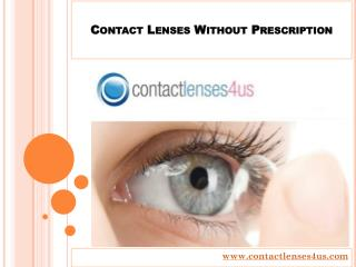 Contacts Lenses without Prescription at Contactlenses4us.com