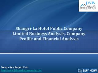 Shangri-La Hotel Public Company Limited Business Analysis, C