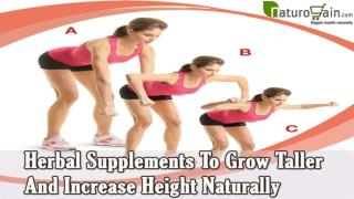 Herbal Supplements To Grow Taller And Increase Height Natura