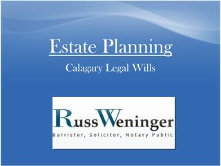 Calgary Wills Provision for Estate Planning