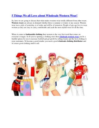 5 Things We all Love about Wholesale Western Wear!