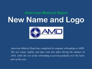 American Medical Depot - New Name and Logo