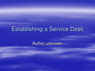 Establishing a Service Desk
