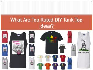 What Are Top Rated DIY Tank Top Ideas