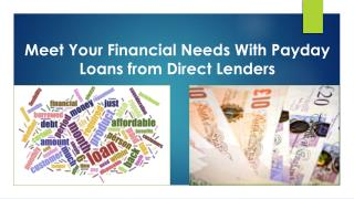 Meet Your Financial Needs With Payday Loans from Direct Lend