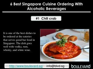 6 best Singapore cuisine ordering with alcoholic beverages
