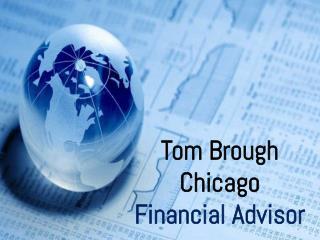 Tom Brough Chicago Financial Advisor