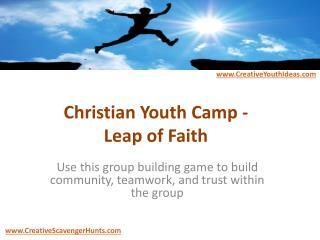 Christian Youth Camp - Leap of Faith