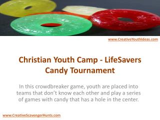 Christian Youth Camp - LifeSavers Candy Tournament