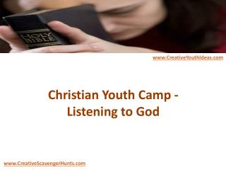 Christian Youth Camp - Listening to God