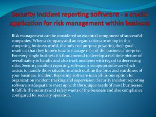 Security incident reporting software - a crucial application