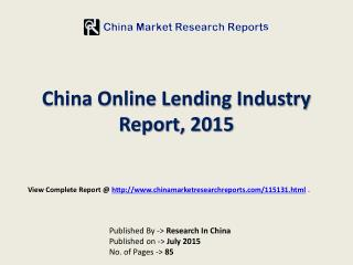 Online Lending Market in World and China Region 2015
