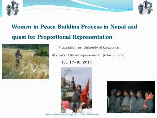 Women in Peace Building Process in Nepal and quest for Proportional Representation