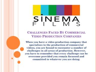Challenges Faced By Commercial Video Production Companies