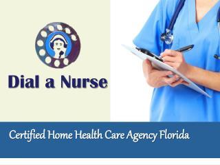 Dial a Nurse- Professional Home health Care Nursing Service