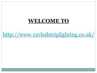 Tips To Purchase 12v LED Strip Lights