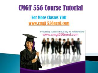 CMGT 556 COURSES/ cmgt556helpdotcom