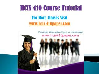 HCIS 410 COURSES/ hcis410helpdotcom
