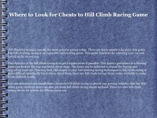 Where to Look for Cheats to Hill Climb Racing Game