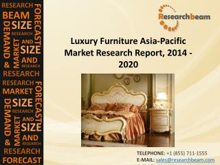 Luxury Furniture Asia-Pacific Industry 2020